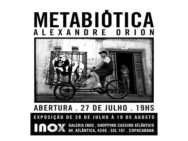 Alexandre Orion | Metabiótica | 27 de Julho