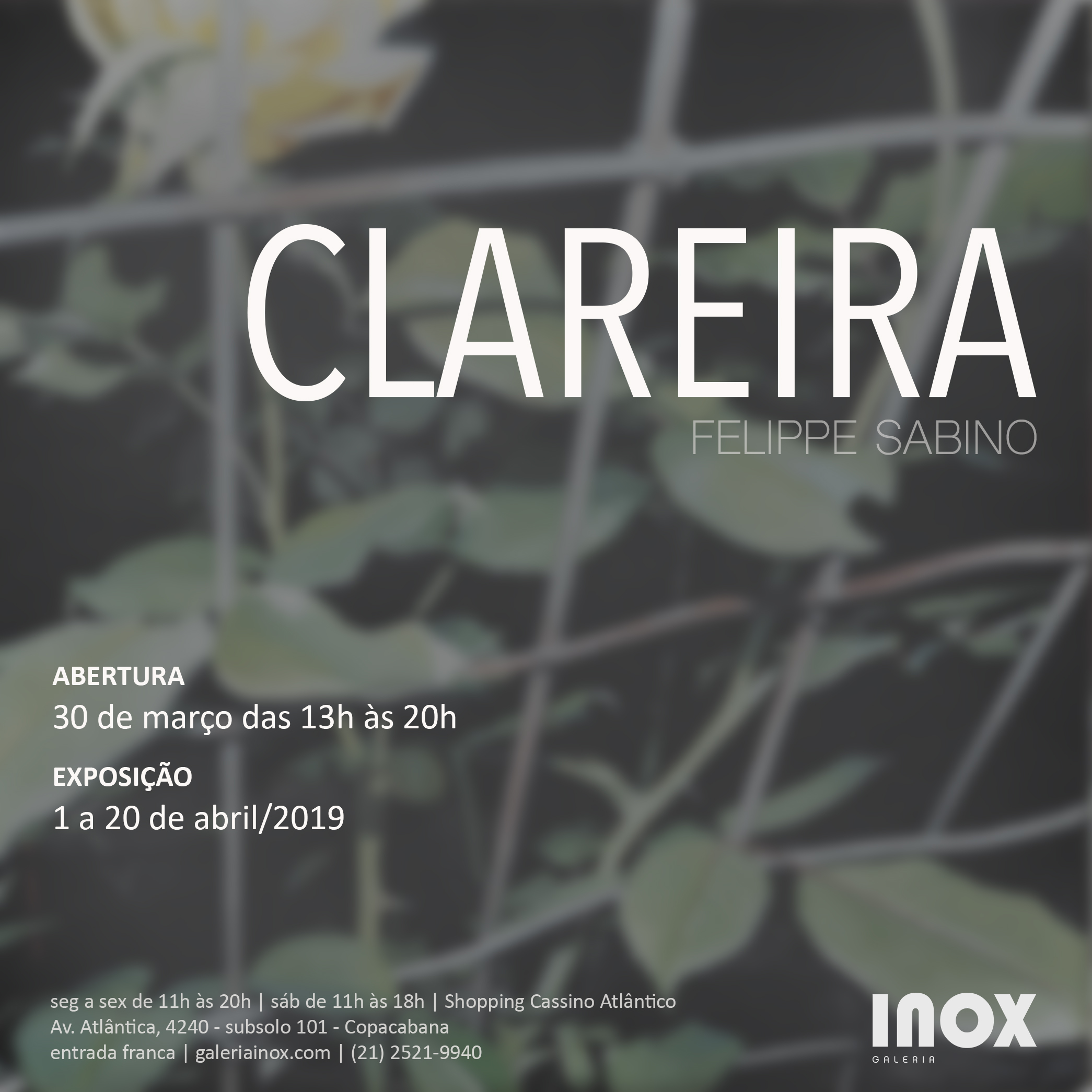 Felippe Sabino | Clareira | 30 de Março